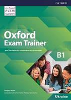 Учебник Oxford Exam Trainer B1 Student's Book