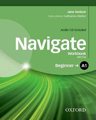 Navigate Beginner Workbook with Audio CD and key