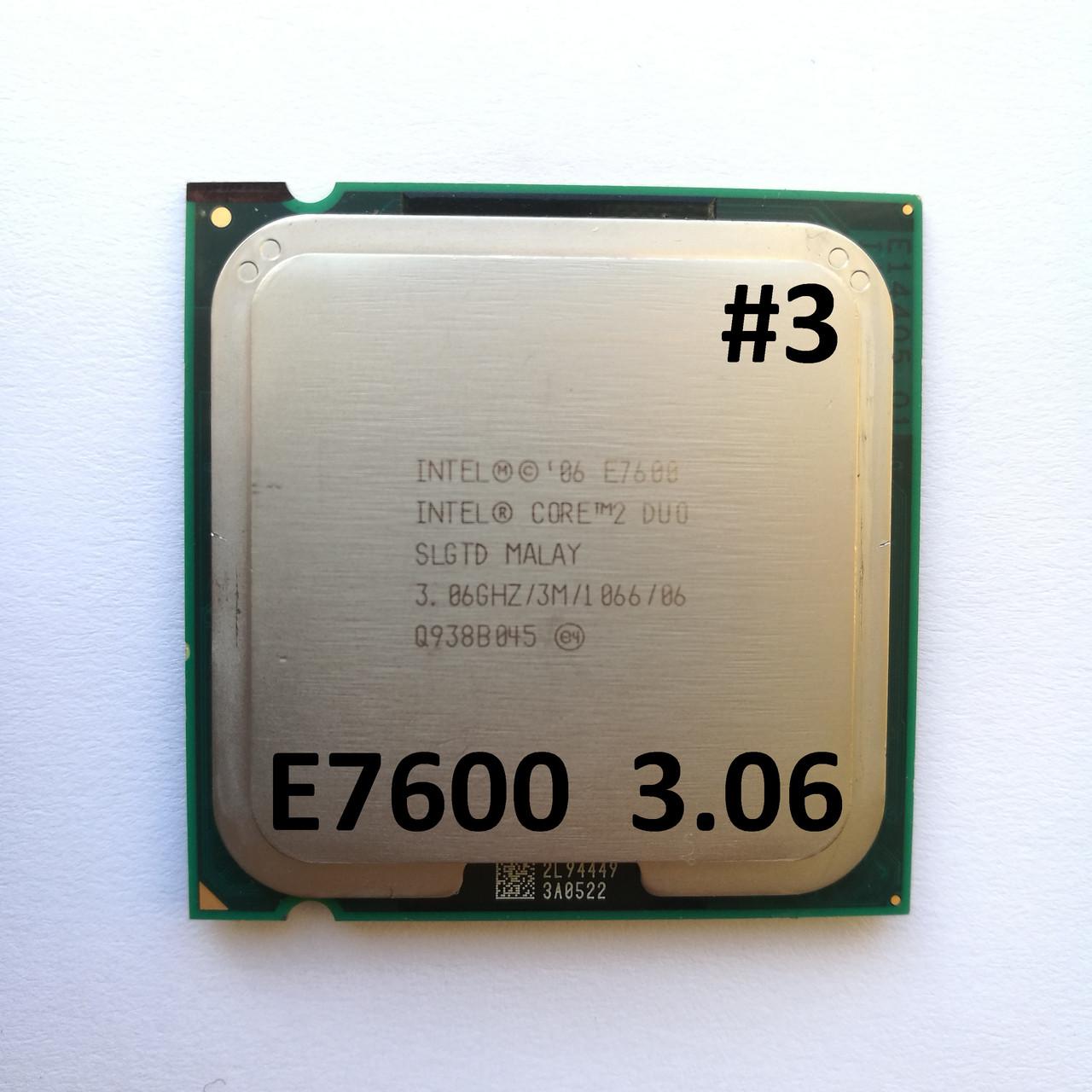 Процессор ЛОТ#3 Intel® Core™2 Duo E7600 R0 SLGTD 3.06GHz 3M Cache 1066 MHz FSB Socket 775 Б/У