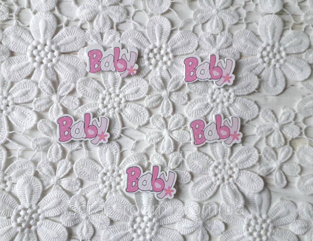 Деревянный кабошон детский Baby надпись, девочка розовая, baby girl