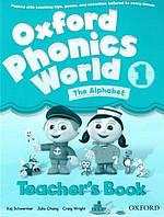 Oxford Phonics World 1 The Alphabet Teacher's Book