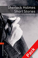 OBWL 2: Sherlock Holmes Short Stories + CD (3 ed)