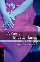 OBWL 3: A pair of ghostly hands (3 ed)