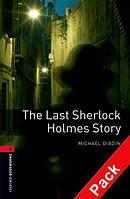 OBWL 3: Last Sherlock Holmes' story + CD (3 ed)