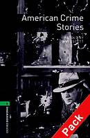 OBWL 6: American Crime Stories + CD (3 ed)