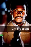 OBWL 6: Cry freedom (3 ed)