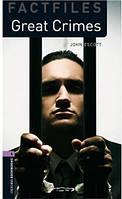 OBWL Factfiles 4: Great crimes (2 ed)