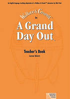 A grand Day Out Teacher's Book
