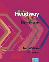 New Headway Video Elementary: Teacher's Book