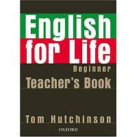 English for Life Beginner: Teacher's Book Pack