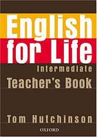 English for Life Intermediate: Teacher's Book Pack