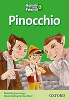 Family and Friends 3: Reader C: Pinocchio