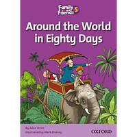 Family and Friends 5: Reader B: Around the World in Eighty Days