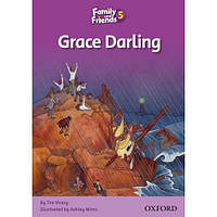 Family and Friends 5: Reader C: Grace Darling