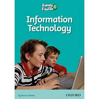 Family and Friends 6: Reader C: Information Technology