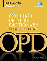 Oxford Picture Dictionary: High-Beginning WB (2 ed)