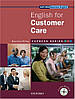 English for Customer Care: Student's Book and MultiROM