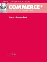 Oxford English for Careers: Commerce 2: Teacher's Resource Book