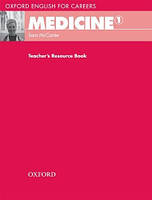 Oxford English for Careers: Medicine 1: Teacher's Resource Book