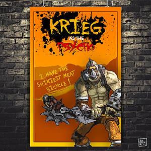 Постер Криг, Krieg, Psycho, Borderlands, Пограничье, BL2. Размер 60x40см (A2). Глянцевая бумага