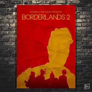 Постер Borderlands, Пограничье, BL2. Размер 60x43см (A2). Глянцевая бумага