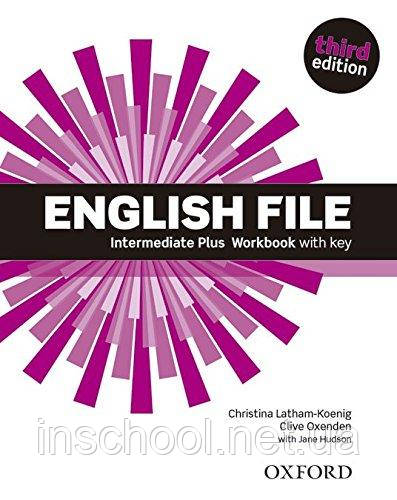 English File Third Edition Intermediate Plus Workbook with key ISBN: 9780194558112