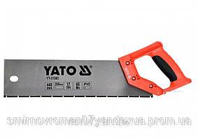Ножовка по ПВХ и пластику YATO 440/350 мм 17TPI