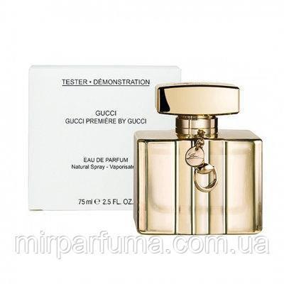 Парфюм женский Gucci by Gucci Premiere eau de parfum 75 ml tester, фото 2