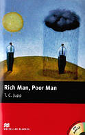 Macmillan Readers Beginner Rich Man, Poor Man + CD