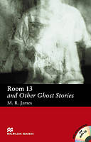 Macmillan Readers Elementary Room 13 And Other Ghost Stories + CD