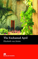 Macmillan Readers Intermediate Enchanted April, The