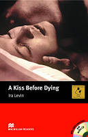 Macmillan Readers Intermediate Kiss Before Dying, A + CD