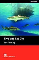 Macmillan Readers Intermediate Live & Let Die