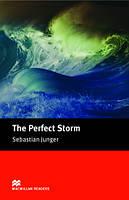Macmillan Readers Intermediate Perfect Storm, The