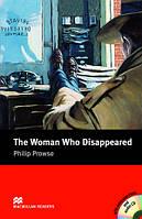 Macmillan Readers Intermediate Woman Who Disappeared, The + CD