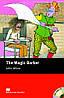 Macmillan Readers Starter Magic Barber, The + CD