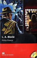 Macmillan Readers Upper Intermediate L. A. Movie + CD