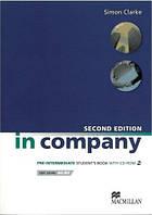 In Company 2nd Edition Pre-Intermediate SB + CD-ROM