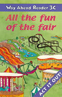 Way Ahead Readers Level 3C All The Fun Of The Fair!