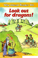 Way Ahead Readers Level 4A Look Out For Dragons!
