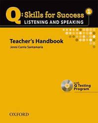 Q: Skills for Success. Listening and Speaking 1 Teacher's Handbook with Testing Program CD-ROM