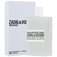 Парфюмированная вода Zadig & Voltaire This Is Her!  100 ml