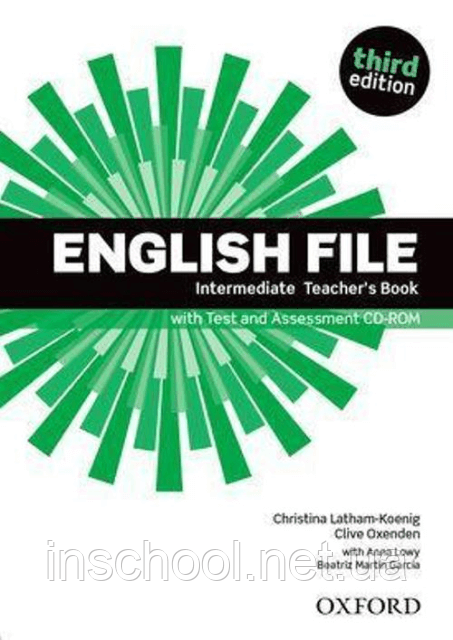 English File Third Edition Intermediate Teacher's Book with Test and Assessment CD-ROM ISBN: 9780194597173