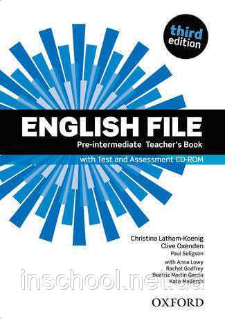 English File Third Edition Pre-Intermediate Teacher's Book with Test and Assessment CD-ROM ISBN: 9780194598750