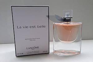 LANCOME La Vie Est Belle 75 ML тестер ланком