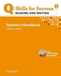 Q: Skills for Success. Reading and Writing 1 Teacher's Handbook with Testing Program CD-ROM