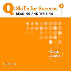 Q: Skills for Success. Reading and Writing 1 Class Audio