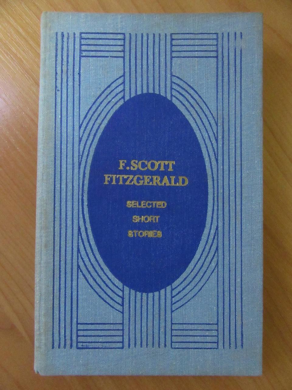 F.Scott Fitzgerald. Selected short stories (Фрэнсис Скотт Фицджеральд. Избранные рассказы на английском языке)