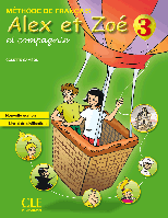 Alex et Zoe Nouvelle 3 Livre de L`eleve + Livret de civilisation + CD-ROM