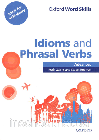 Oxford Word Skills: Idioms and Phrasal Verbs Advanced with answer key ISBN: 9780194620130, фото 2